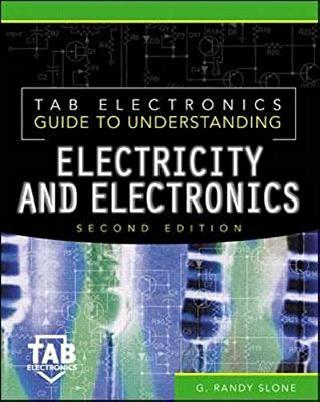 GUIDE TO UNDERSTSTANDING ELECTRICITY & ELECTRONICS