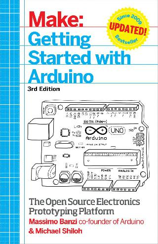ARDUINO GETTING STARTED 3RD EDITION BY MASSIMO BANZI