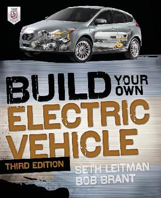 BUILD YOUR OWN ELECTRIC VEHICLE BY LEITMAN AND BRANT