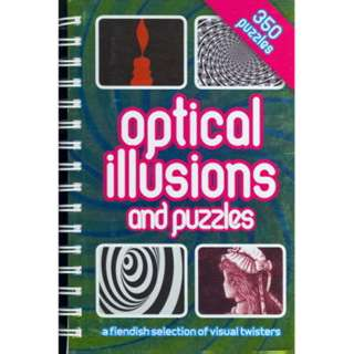 OPTICAL ILLUSIONS AND PUZZLES BOOK 350 PUZZLES