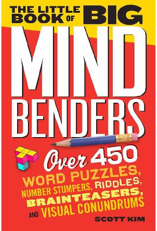 THE LITTLE BOOK OF BIG MIND BENDERS-OVER 450 WORD PUZZLES