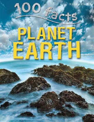 100 FACTS PLANET EARTH BOOK 