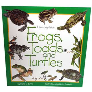 FROGS TOADS AND TURTLES TAKE-ALONG GUIDE